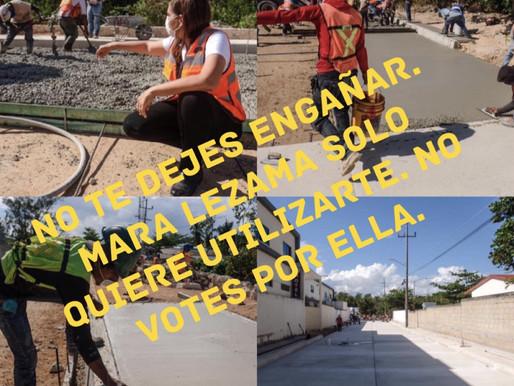 MARA LEZAMA PRETENDE ENGAÑAR DE NUEVO A CANCUN PARA REELEGIRSE.