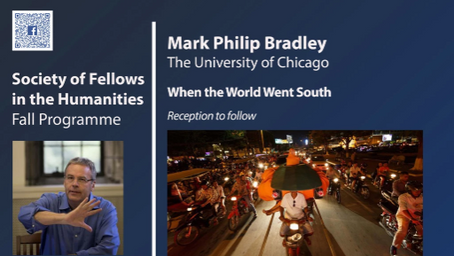 September 16: Mark Philip Bradley – When the World Went South (Reception to follow)
