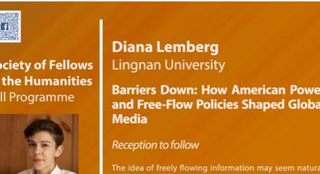 October 30: Diana Lemberg–Barriers Down: How American Power & Free-Flow Policies Shaped Global Media