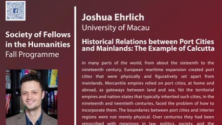November 4: Joshua Ehrlich – Historical Relations between Port Cities and Mainlands