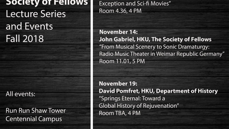 Society of Fellows Lecture Series and Event, Fall 2018