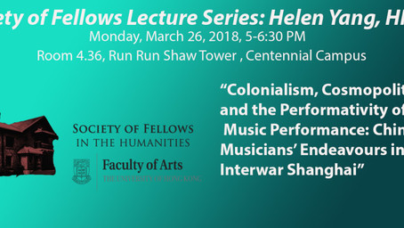 March 26: Helen Yang, Colonialism, Cosmopolitanism, and the Performativity of Music Performance