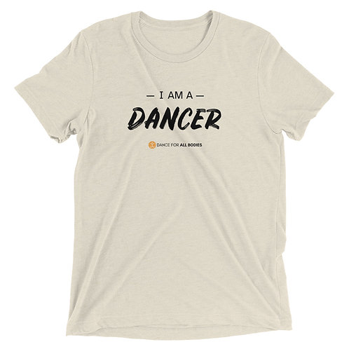 I am A Dancer Black Text Short sleeve t-shirt