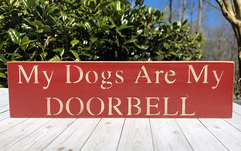 My Dogs Are My Doorbell