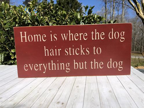 Home is Where the Dog Hair Sticks..