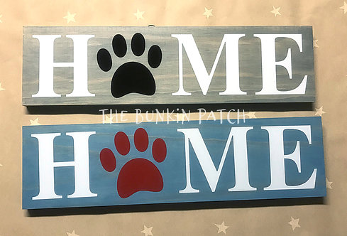 HOME Dog Paw Sign