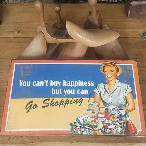 Retro Metal Sign - 'you can't buy happiness but you can go shopping'
