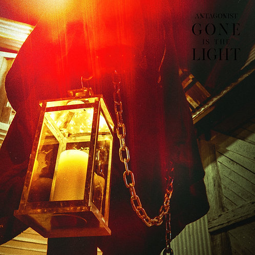 """Gone is the Light"" New Album by Antagonist"