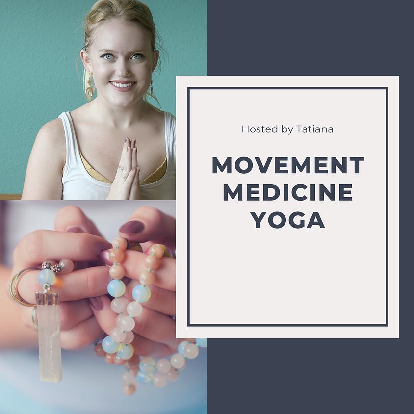 Movement Medicine {Yoga} with Tatiana (12/1)