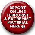 Report Online Terrorist & Extremist Material Here