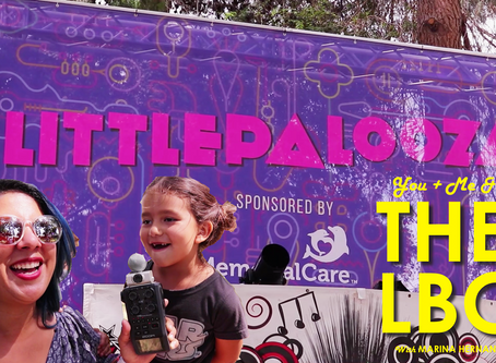 You, Me & The LBC - Littlepalooza