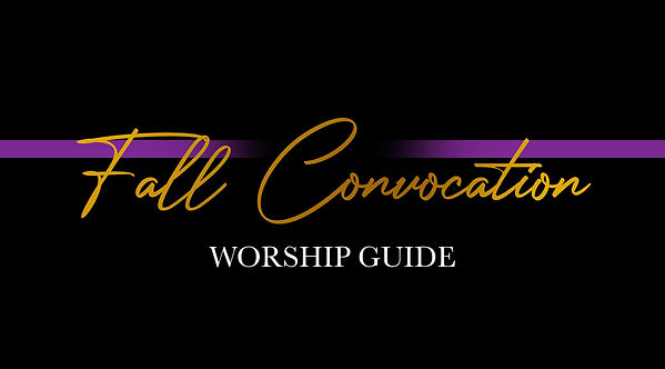 Fall Convocation worship guide.jpg