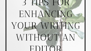 3 Professional Self-Editing Tips to Take Your Writing to the Next Level