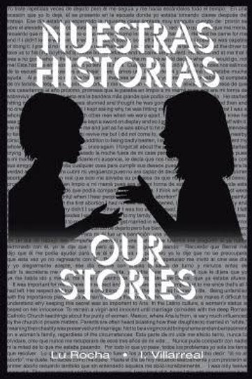Nuestras Historias | Our Stories