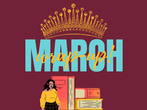 Me being an optimist ~March Wrap up~