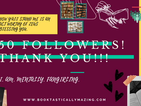 *Sniffling* 50 Followers, y'all. Thank you! (activity poll)