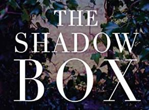 The Shadow Box