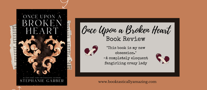 Once Upon a Broken Heart (book review)