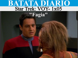 """Fagia"" Star Trek: VOY - Batata Diário Ep85"