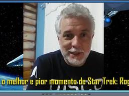 Qual o melhor e pior momento de Star Trek: Rogerio Fantin - Diário do Capitão S06EP13