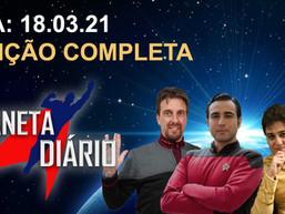 Planeta Diário - 18/03/2021- Minissérie ST 'Ceti Alpha V / Voyager' em HD / Autobiografia de Spock.