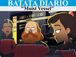 """Moist Vessel"" - Batata Diário Ep61"