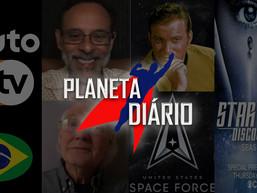 Discovery na TV, Pluto TV no Brasil, Shatner quer use postos da Marinha e Dr. Bashir e Garak.