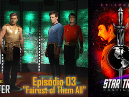 "Star Trek Continues E03 ""Fairest of Them All"" - Review - AFTER 55"