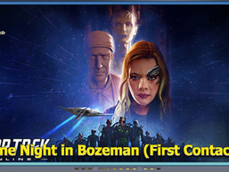 Star Trek Online - One Night in Bozeman (First Contact) - Diário do Capitão S07EP153