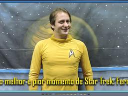 Qual o melhor e pior momento de Star Trek: Fernando Afonso - Diário do Capitão S06EP136