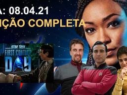 Planeta Diário - 08/04/2021 - Especial Star Trek: First Contact' DAY.