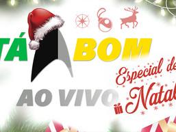 Tá Bom ao Vivo - ESPECIAL DE NATAL | We Are Tá Bom
