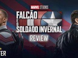 """Falcão e o Soldado Invernal"" - Review - AFTER 55"