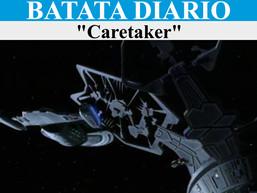 """""""Caretaker"""" - Batata Diário Ep46"""