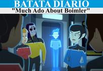 """""""Much Ado About Boimler""""- Batata Diário Ep64"""