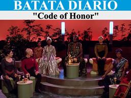"""""""Code of Honor"""" - Batata Diário Ep55"""