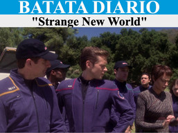 Strange New World - Batata Diário Ep53