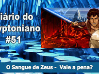 O Sangue de Zeus -  Vale a pena? - Diário do Kryptoniano S03E51