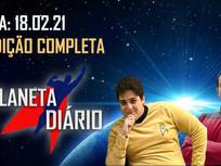 Planeta Diário - 18/02/2021 - Gina Carano / Star Trek: Strange New Worlds / Godzilla vs Kong.
