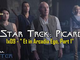 """Et in Arcadia Ego, Part 1"" Star Trek: Picard - AFTER EP21"