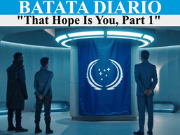 """That Hope Is You, Part 1"" - Batata Diário Ep67"