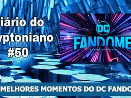 Os melhores momentos do DC FanDome - Diário do Kryptoniano S03E50