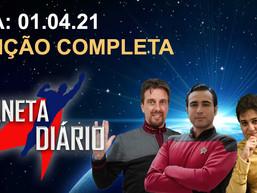 Planeta Diário - 01/04/2021 - William Shatner / Comemore o primeiro contato / Monumento Vulcan.