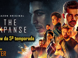 The Expanse: Review da 5.ª Temporada AFTER 48