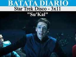 """""""Su'Kal"""" - Star Trek Disco 03 - Batata Diário Ep77"""