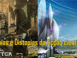 Utopias e Distopias da ficção cientifica - AFTER EP26