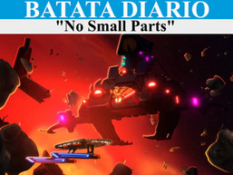 """No Small Parts"" - Batata Diário Ep66"
