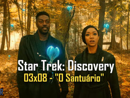 "Star Trek: Discovery - 03x08 - ""O Santuário"" AFTER 45"