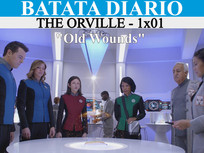 """""""Old Wounds"""" - The Orville - Batata Diário Ep80"""
