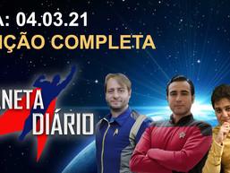 Planeta Diário - 04/03/2021 - Paramount +/ Star Trek: Prodigy/ ST redefine a família/ Superman JJ.
